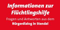 Seite der Stadt Stendal mit Informationen und Antworten nach dem Bürgerdialog im letzten Jahr zum Thema Flüchtlingshilfe